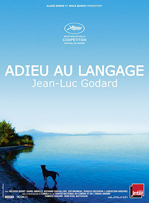Goodbye to Language (Adieu au Langage) -  Jury Prize - Cannes 2014