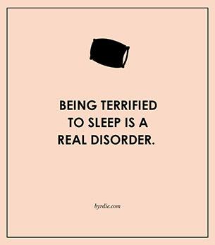 การกลัวการนอนเป็นโรคทางด้านจิตใจอย่างหนึ่ง