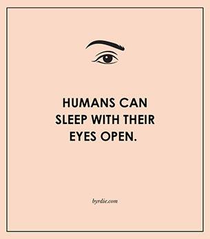 มนุษย์หลับได้ทั้งที่ยังลืมตา