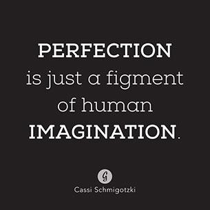 คำคม ความสมบูรณ์แบบเป็นเพียงจินตนาการของมนุษย์