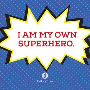 คำคม ฉันนี่แหละคือซูเปอร์ฮีโร่ของตัวเอง