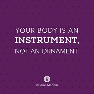 คำคม ร่างกายของคุณคือเครื่องมือที่มีประโยชน์ ไม่ใช่แค่เครื่องประดับ