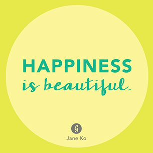 คำคม เมื่อมีความสุขทุกสิ่งก็สวยงาม