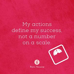 คำพูดให้กำลังใจ  การกระทำของฉันคือตัวกำหนดความสำเร็จ ไม่ใช่ตัวเลขบนที่ชั่งน้ำหนัก