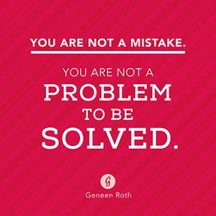 คำพูดให้กำลังใจ คุณไม่ใช่ข้อผิดพลาดและไม่ใช่ปัญหาที่จะต้องแก้
