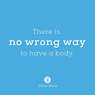 คำพูดให้กำลังใจ  ไม่มีคำว่าผิดที่ผิดทางเกี่ยวกับร่างกายของเรา