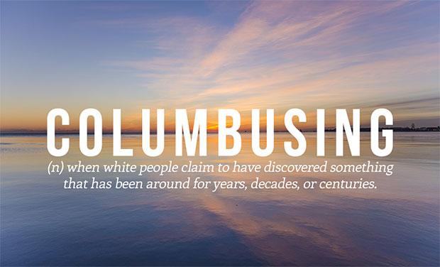 คำศัพท์เกิดใหม่ Columbusing