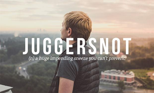 คำศัพท์เกิดใหม่ Juggersnot