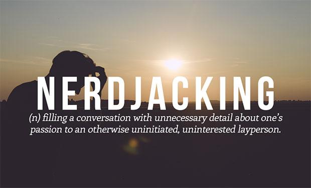 คำศัพท์เกิดใหม่ Nerdjacking