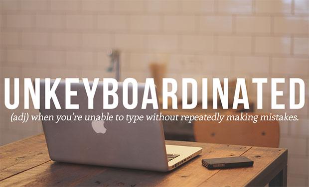 คำศัพท์เกิดใหม่ Unkeyboardinated