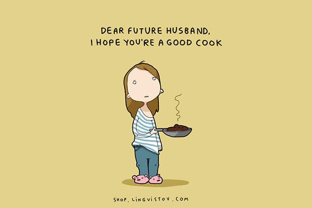 ถึงสามีในอนาคต ฉันหวังว่าคุณจะทำอาหารเก่งมาก