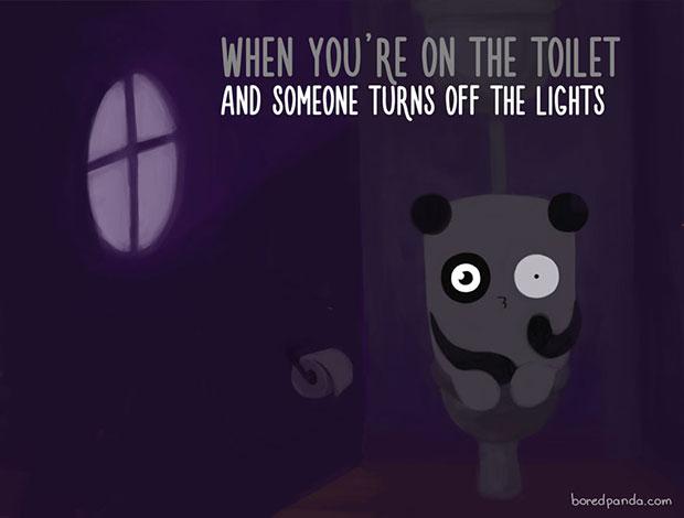 ตอนที่คุณเข้าห้องน้ำอยู่และมีคนมาปิดไฟ