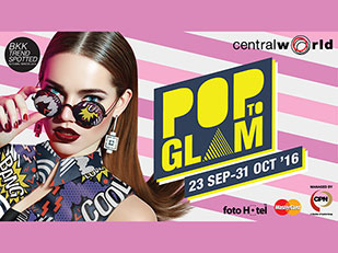 Pop To Glam @Central World
