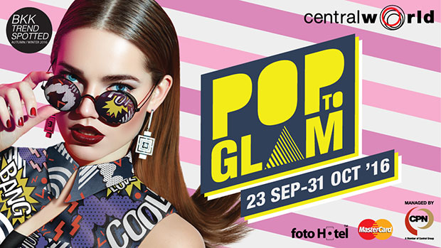 Pop To Glam Central World